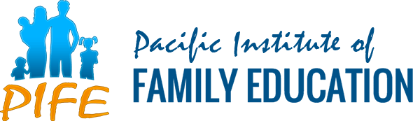 PIFE - Pacific Institute of Family Education