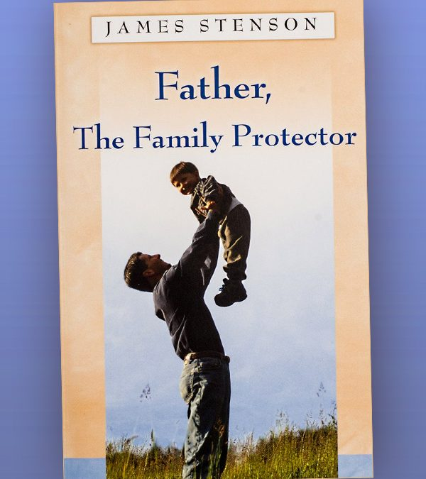 Father, The Family Protector